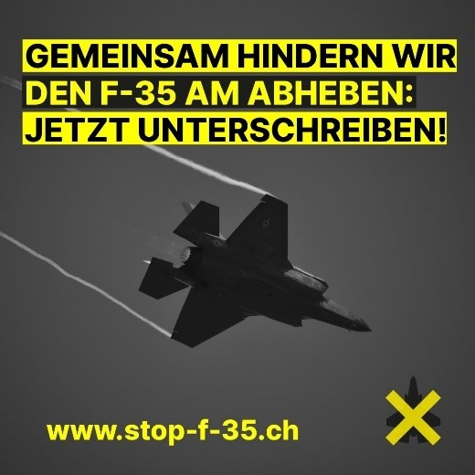 Initiative «Stop F-35» jetzt unterschreiben!