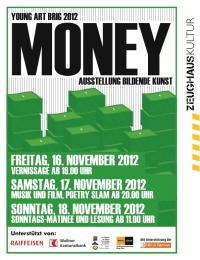 Young Art Brig 2012 - Eine Ausstellung über das Thema Geld -  Freitag bis Sonntag, 16. bis 18. November - Saal 1